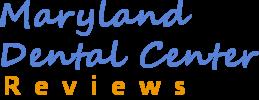 Maryland Dental Center - Reviews & Testimonials